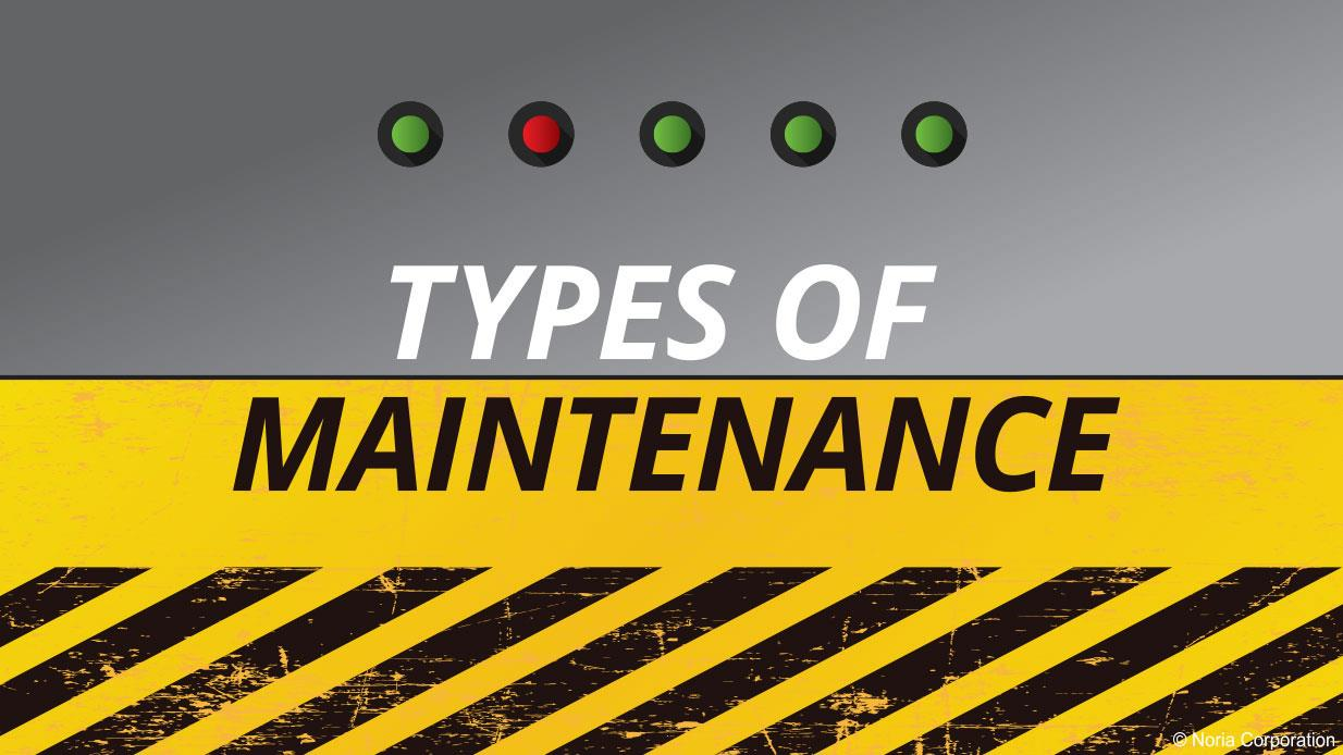 Types of Maintenance: A Comparison