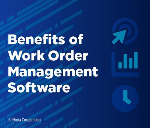 Work Order Software benefits